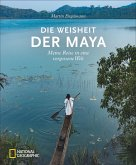 Die Weisheit der Maya