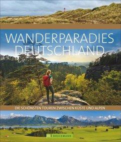 Wanderparadies Deutschland - Freudenthal, Lars; Bahnmüller, Lisa; Eder, Gottfried