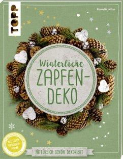 Winterliche Zapfendeko (kreativ.kompakt) - Milan, Kornelia