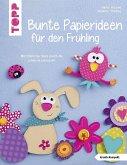 Bunte Papierideen für den Frühling (kreativ.kompakt)