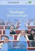 Theologie. Und wie es weitergeht
