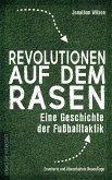 Revolutionen auf dem Rasen