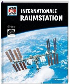 WAS IST WAS Internationale Raumstation - Baur, Manfred