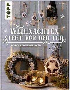 Weihnachten steht vor der Tür: Winterfeste Deko für draußen - Landes, Maria