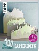 Die 100 schönsten Papierideen