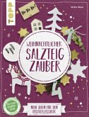 Weihnachtlicher Salzteigzauber (kreativ.kompakt)
