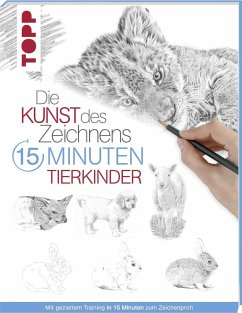 Die Kunst des Zeichnens 15 Minuten - Tierkinder - frechverlag,