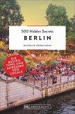 Berlin / 500 Hidden Secrets Bd.10