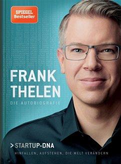 Frank Thelen - Die Autobiografie - Thelen, Frank