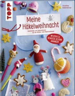 Meine Häkelweihnacht - Eisterlehner, Doerthe