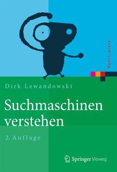 Suchmaschinen verstehen (eBook, PDF)