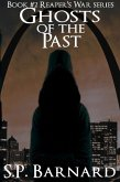 Ghosts of the Past (Reaper's War, #2) (eBook, ePUB)