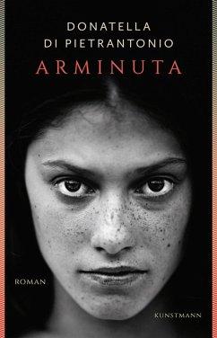 Arminuta (eBook, ePUB) - Di Pietrantonio, Donatella