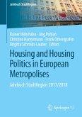 Housing and Housing Politics in European Metropolises