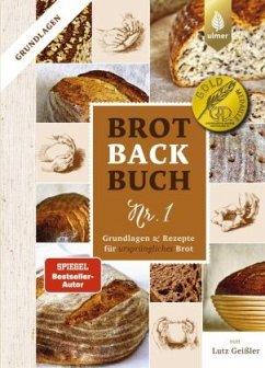 Brotbackbuch Nr. 1 - Geißler, Lutz