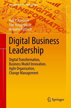 Digital Business Leadership (eBook, PDF) - Kreutzer, Ralf T.; Neugebauer, Tim; Pattloch, Annette