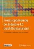 Prozessoptimierung bei Industrie 4.0 durch Risikoanalysen (eBook, PDF)