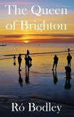 The Queen of Brighton