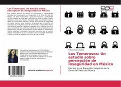 Los Temerosos: Un estudio sobre percepción de inseguridad en México