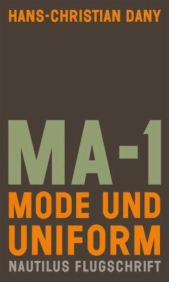 MA-1. Mode und Uniform - Dany, Hans-Christian