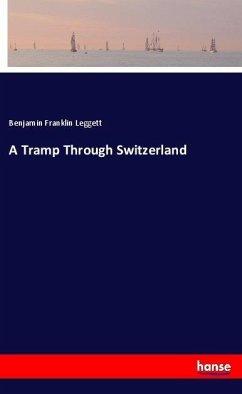 A Tramp Through Switzerland