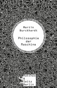 Philosophie der Maschine (eBook, ePUB) - Burckhardt, Martin