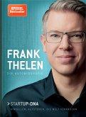 Frank Thelen – Die Autobiografie (eBook, ePUB)