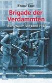 Brigade der Verdammten (eBook, ePUB)