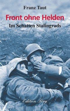 Front ohne Helden (eBook, ePUB) - Taut, Franz