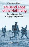 Tausend Tage ohne Hoffnung (eBook, ePUB)