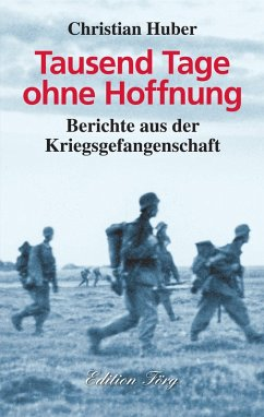Tausend Tage ohne Hoffnung (eBook, ePUB) - Huber, Christian