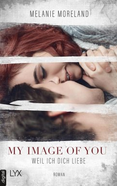 My Image of You - Weil ich dich liebe (eBook, e...
