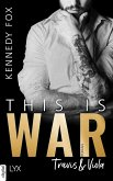 This is War - Travis & Viola (eBook, ePUB)