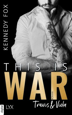 This is War - Travis & Viola (eBook, ePUB) - Fox, Kennedy