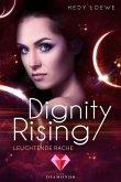 Dignity Rising 4: Leuchtende Rache (eBook, ePUB)
