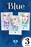 Blue: Alle Bände der gefühlvollen Fantasy-Trilogie in einer E-Box! (Die Blue-Reihe ) (eBook, ePUB)