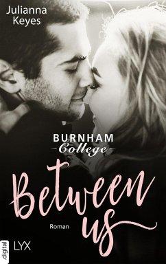 Between us (eBook, ePUB) - Keyes, Julianna