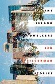 The Island Dwellers (eBook, ePUB)