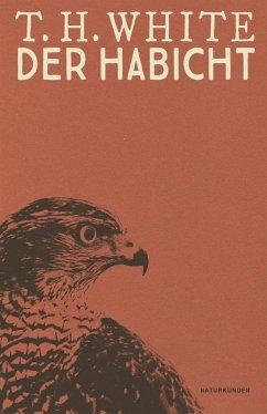 Der Habicht - White, Terence H.