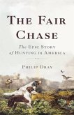 The Fair Chase (eBook, ePUB)