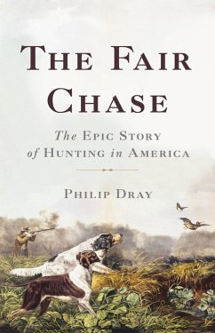 The Fair Chase (eBook, ePUB) - Dray, Philip