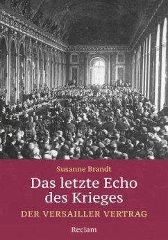 Das letzte Echo des Krieges - Brandt, Susanne