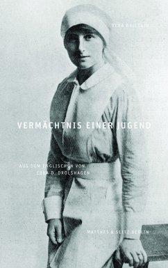 Vermächtnis einer Jugend - Brittain, Vera