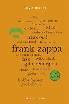 Frank Zappa. 100 Seiten - Meyer, Ingo