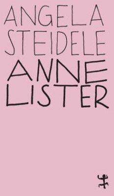 Anne Lister - Steidele, Angela