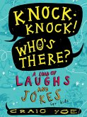 Knock-Knock! Who's There? (eBook, ePUB)