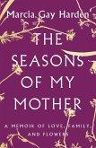 The Seasons of My Mother (eBook, ePUB)