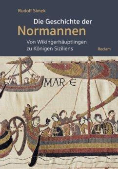Die Geschichte der Normannen - Simek, Rudolf