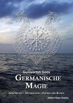 Germanische Magie - Goos, Gunivortus
