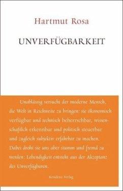 Unverfügbarkeit - Rosa, Hartmut